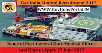Gas India Limited Recruitment 2017–General Duty Medical Officer