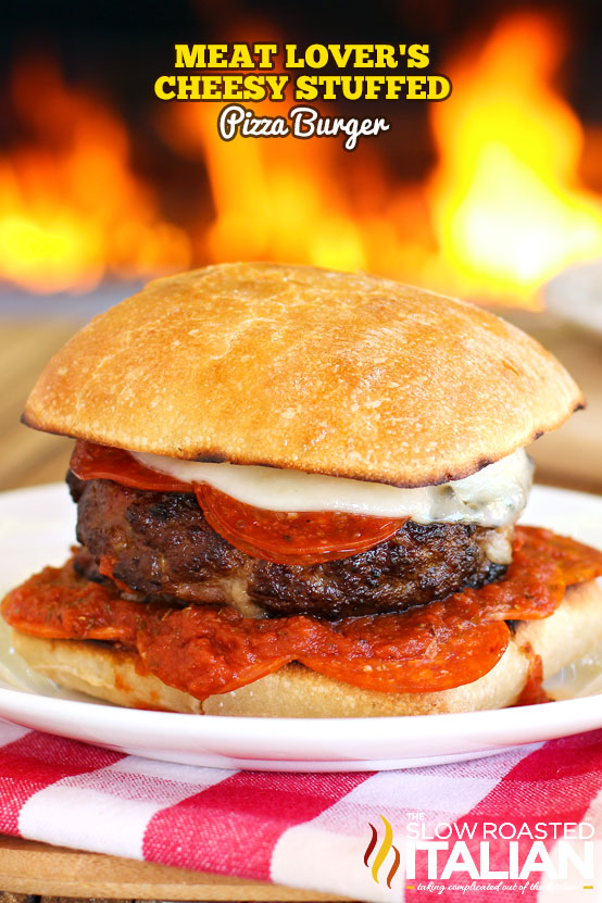http://www.theslowroasteditalian.com/2013/08/meat-lovers-cheesy-stuffed-pizza-burgers-recipe.html