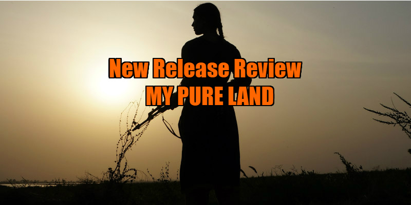 my pure land movie review