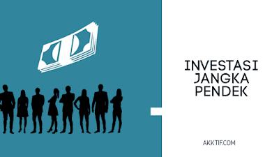 Beberapa Contoh Investasi Jangka Pendek yang Menguntungkan