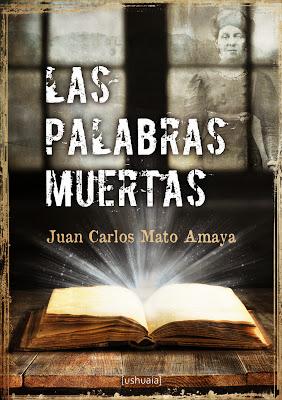 Las palabras muertas - Juan Carlos Mato Amaya (2013)