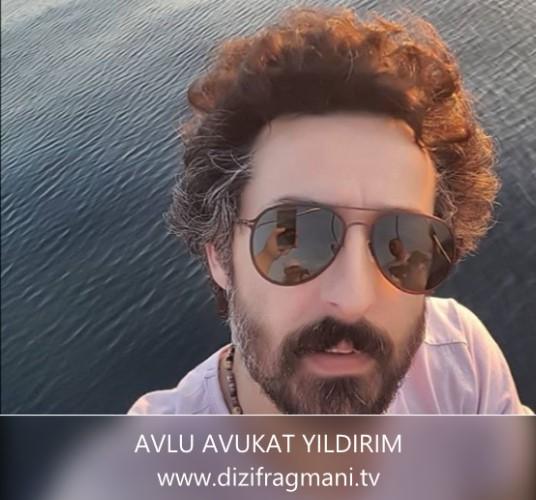 Avlu Dizisi Pelin'in Avukatı Yıldırım Kimdir?