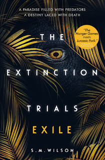 The Extinction Trials: Exile by SM Wilson