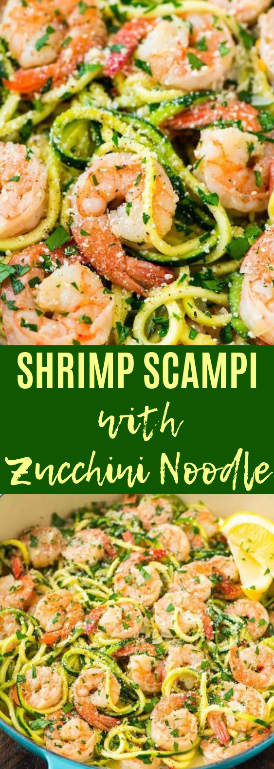 Healthy Shrimp Scampi with Zucchini Noodles #lowcarb #glutenfree