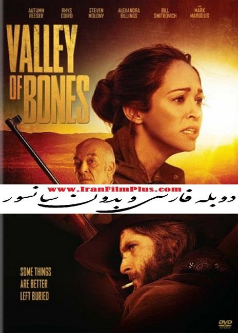فیلم دوبله: دره استخوانها (2017) Valley of Bones