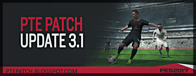 Download PES 2017 PTE Patch 3 0 dan 3 1 + Fix Kick Off Stuck Loading