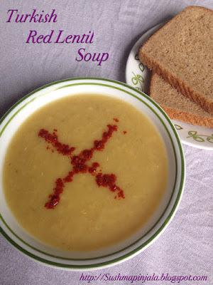 Turkish Red Lentil Soup ~ Masoor Dal Soup