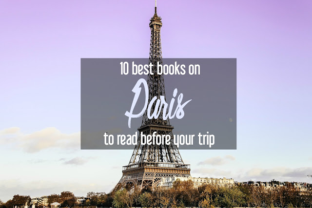 The 10 Best Books on Paris to Read before Your Trip | CosmosMariners.com