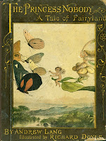 book cover of Princess Nobody : a tale of fairy land by Andrew Lang illustrated by Richard Doyle plates printed by Edmund Evans