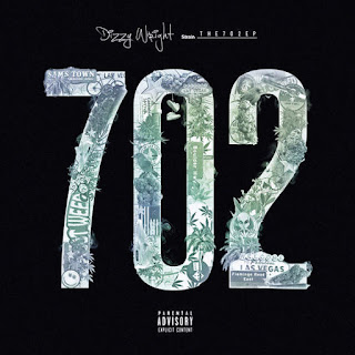 Dizzy Wright - The 702 (EP) (2016) - Album Download, Itunes Cover, Official Cover, Album CD Cover Art, Tracklist