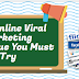 Best Online Viral Marketing Technique You Must Try