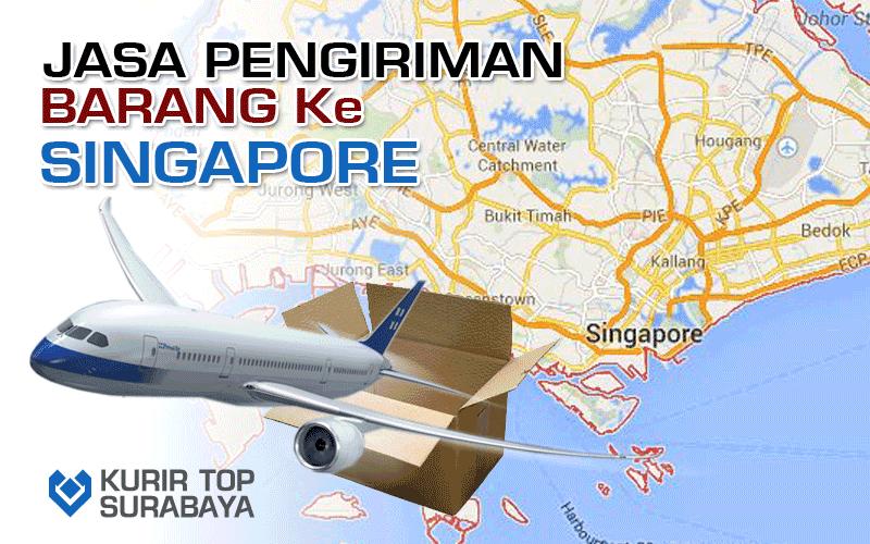 JASA PENGIRIMAN LUAR NEGERI | KE SINGAPURA