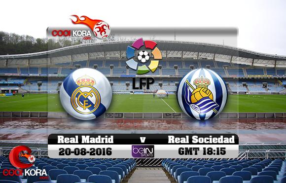مشاهدة مباراة ريال سوسيداد وريال مدريد اليوم 21-8-2016 في الدوري الأسباني