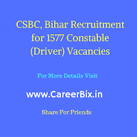 CSBC, Bihar Recruitment for 1577 Constable (Driver) Vacancies