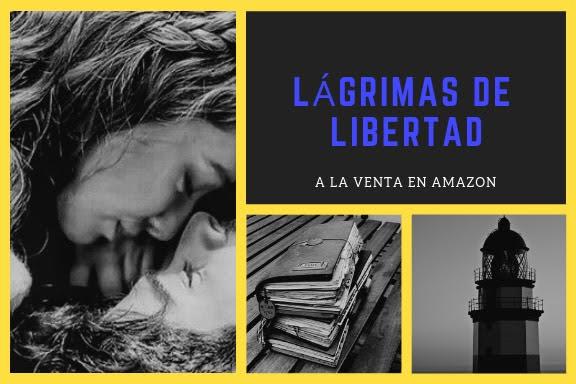 Raquel G. Estruch, Lágrimas de libertad, novela romántica