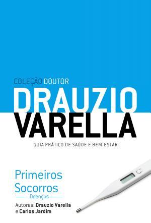 Primeiros Socorros Doenças Drauzio Varella