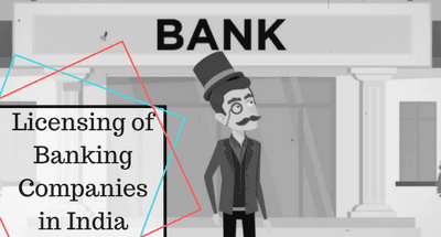 Licensing of Banking Companies in India