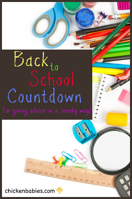 create a Back to School Countdown - give your kids advice and school supplies at the same time.  clever!