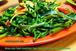 Resep cara Tumis Kangkung yang enak dengan penyajian sederhana