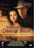 pelicula Todos los caballos bellos (2000)