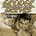 GEORGE REEVES (PART TWO) - A SIX PAGE PREVIEW