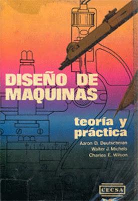 DISEÑO DE MAQUINAS TEORÍA Y PRACTICAS, deutchsman