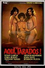 Aqui, Tarados! (1981)