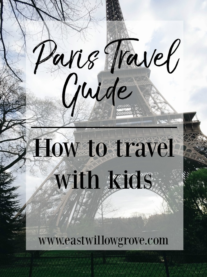 PARIS TRAVEL GUIDE: WHERE TO GO WITH KIDS