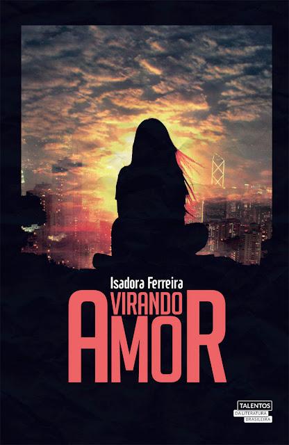 Virando amor - Isadora Ferreira