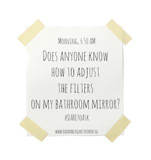 funny quote filter bathroom mirror