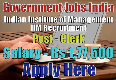 Indian Institute of Management IIM Recruitment 2018