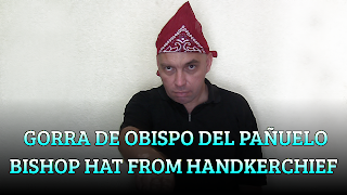 Gorro de Obispo del pañuelo, CHAPEAUGRAPHY, Bishop hat from handkerchief