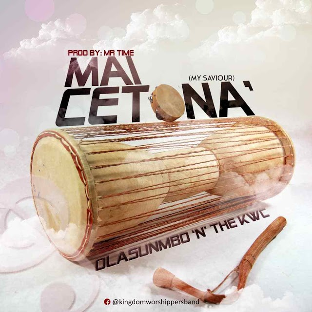 DOWNLOAD MP3: Maicetona - Olasumbo and the Kingdom Worshipers
