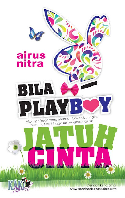 Novel Bila Playboy Jatuh Cinta Karya Airus nitra - Novel Terbaru Di kakinovel.my