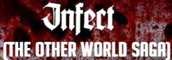 Infect (The Other World Saga)
