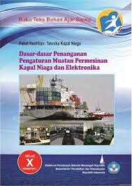 Ebook Dasar-Dasar Penanganan Pengaturan Muatan Permesinan Kapal Niaga Dan Elektronika