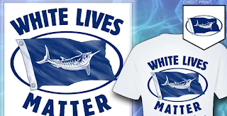 'White Lives Matter' T-Shirts Sold For Marlin Conservation