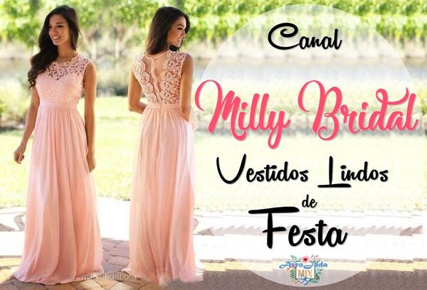 Canal Milly Bridal - Vestidos Lindos de Festa