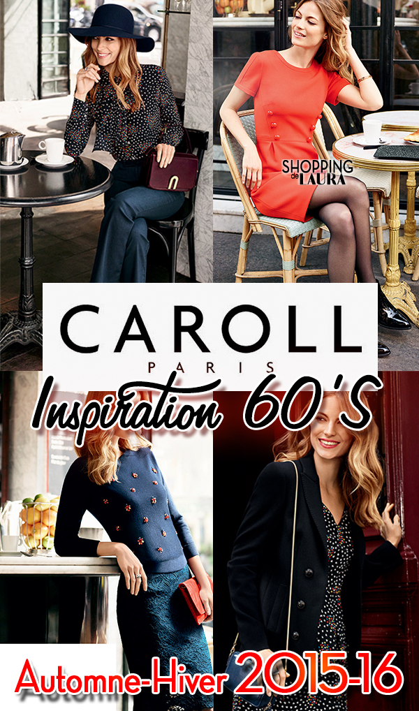 dee9af8d38 Caroll Automne-Hiver 2015-2016 : Vêtements Inspiration sixties...