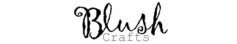 Blush Crafts