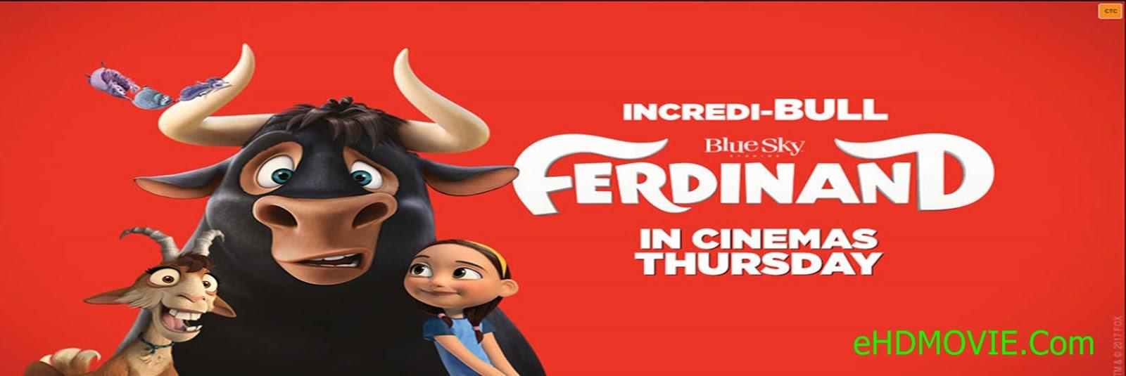 Ferdinand 2017 Full Movie Dual Audio [Hindi – English] 720p - HEVC - 480p ORG BRRip 350MB - 500MB - 1GB ESubs Free Download