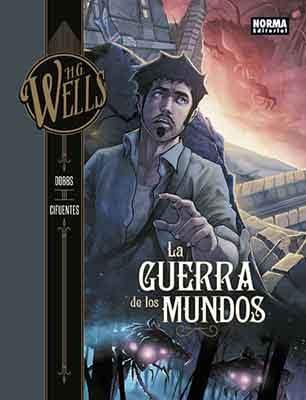 La Guerra de los Mundos una fiel adaptación al cómic de la novela de H.G.Wells