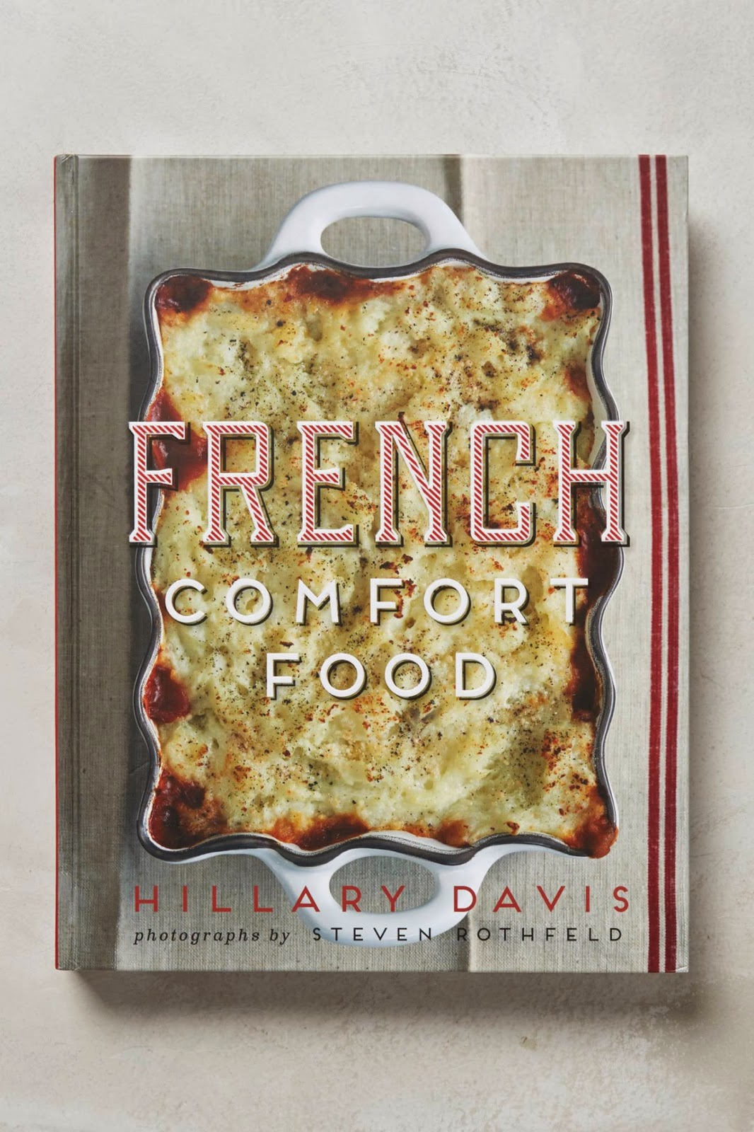 http://www.amazon.com/French-Comfort-Food-Hillary-Davis/dp/1423636988/ref=sr_1_1?s=books&ie=UTF8&qid=1417606014&sr=1-1&keywords=french+comfort+food