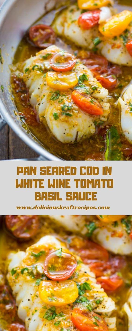 PAN SEARED COD IN WHITE WINE TOMATO BASIL SAUCE