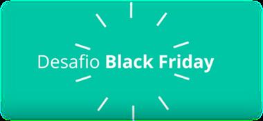 Desafio Black Friday ajuda lojistas virtuais a otimizar vendas com dicas diárias até o dia da Black Friday