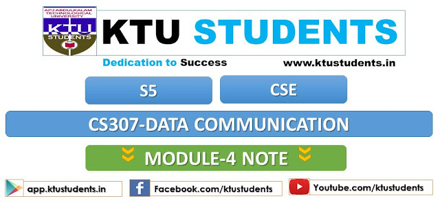 ktu data communication cs307 note module 4