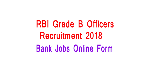 RBI Grade B Officers Recruitment 2018