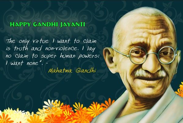 Mahatma Gandhi Jayanti Quotes, Essay - Motivational and