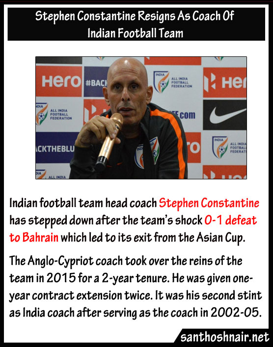 Stephen Constantine resigns as coach of Indian football team