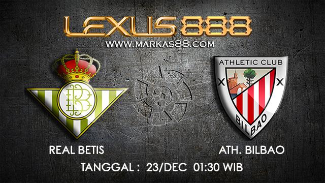 PREDIKSI BOLA ~ PREDIKSI TARUHAN BOLA REAL BETIS VS ATH.BILBAO 23 DESEMBER 2017 (Spanish La Liga)
